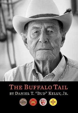 The Buffalo Tail: A Memoir, 1921-2010
