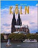 Reise durch KÖLN - Ein Bildband mit 200 Bildern auf 140 Seiten - STÜRTZ Verlag