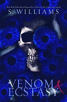 Venom & Ecstasy (Venom Trilogy Book 2) (English Edition) di [Williams, S., Williams, Shanora]