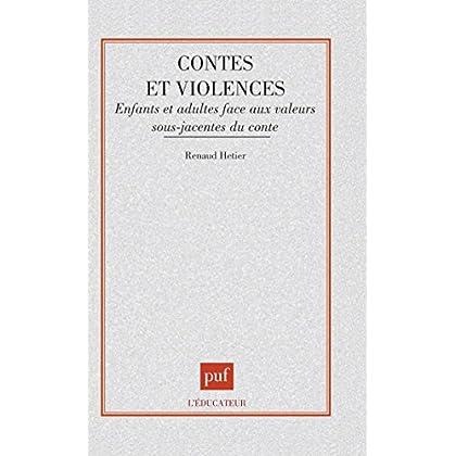 Contes et violences : Enfants et adultes face aux valeurs sous-jacentes du conte