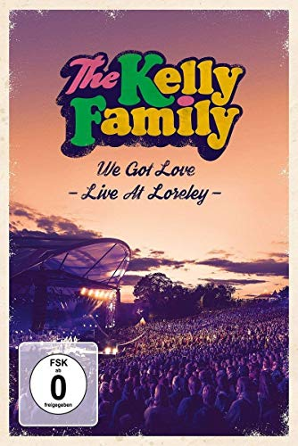 The Kelly Family - We Got Love - Live At Loreley [2 DVDs]