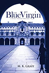 The Blue Virgin (The Nora Tierney Mysteries Book 1)