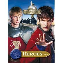 Merlin Heroes Guide