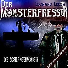 Die Schlangenkönigin (Leonard Leech - Der Monsterfresser 2)