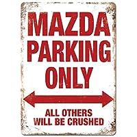 chuanghe3943 - Placa metálica para Pared con Texto en inglés Mazda Parking Only, diseño con