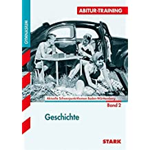 Abitur-Training - Geschichte Band 2 - BaWü