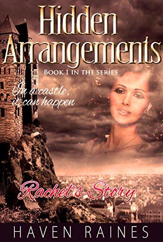 Haven Resort (Hidden Arrangements - Rachel's Story (In a Castle, It Can Happen Book 1) (English Edition))