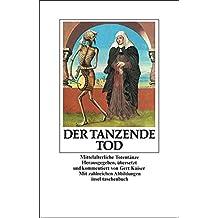 Der tanzende Tod: Mittelalterliche Totentänze (insel taschenbuch)