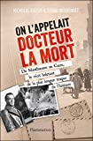 Image de On l'appelait Docteur la Mort: De Mauthausen au Caire, le récit haletant de la