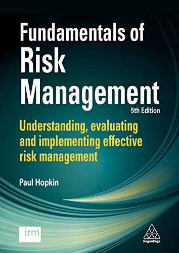 Fundamentals of Risk Management: Understanding, Evaluating and Implementing Effective Risk Management por Paul Hopkin