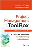 Project Management ToolBox, 2ed: Tools and Techniques for the Practicing Project Manager (MISL-WILEY)