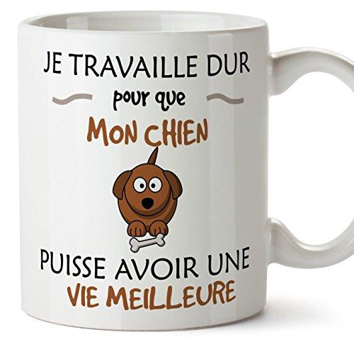Perro taza Desayuno original Tazas en francés - Trabajo duro para que mi perro pueda tener una vida mejor - Ideas divertidas para regalos de animales - Cerámica 350 ml francés