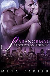 Paranormal Protection Agency: Volume One by Mina Carter (2013-11-25)