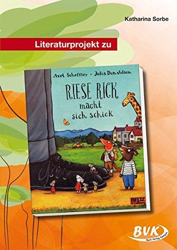 """Preisvergleich Produktbild Literaturprojekt zu """"Riese Rick macht sich schick"""""""
