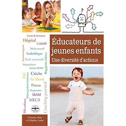 Educateurs de jeunes enfants - Une diversité d'actions
