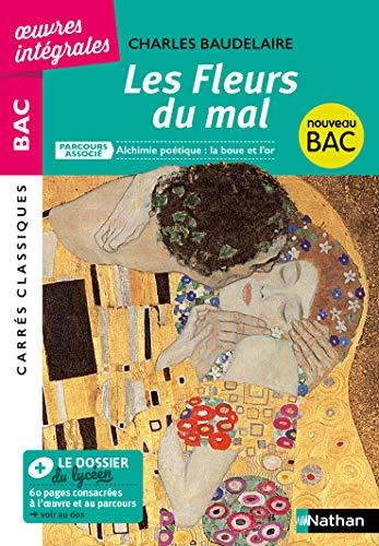 Les Fleurs du Mal - BAC 2020 Parcours associés Alchimie poétique : la boue et l'or - Carrés Classiques Œuvres Intégrales par Charles Baudelaire