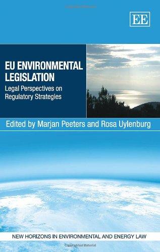 EU Environmental Legislation: Legal Perspectives on Regulatory Strategies