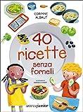 Scarica Libro 40 ricette senza fornelli Ediz illustrata (PDF,EPUB,MOBI) Online Italiano Gratis