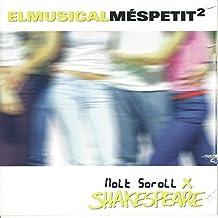 El Musical Més Petit, Vol. 2: Molts Soroll X Shakespeare