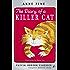 The Diary of a Killer Cat (The Killer Cat Series Book 1)