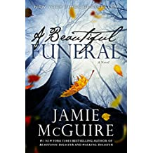 A Beautiful Funeral: A Novel (The Maddox Brothers Book 5) (English Edition)