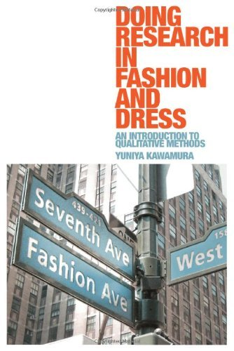 Doing Research in Fashion and Dress: An Introduction to Qualitative Methods by Yuniya Kawamura (2011-03-15)