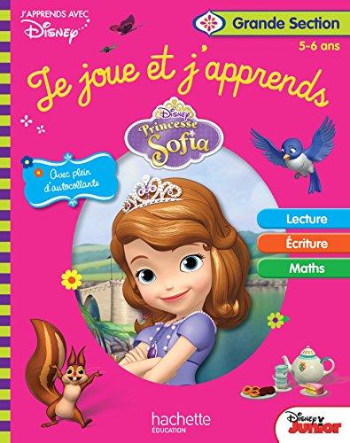 Princesse Sofia Je joue et j'apprends : Grande Section 5-6 ans