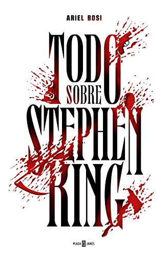 Todo Sobre Stephen King (OBRAS DIVERSAS)
