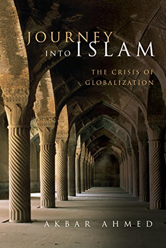 Journey into Islam: The Crisis of Globalization (English Edition)
