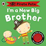 Best Books For New Babies - I'm a New Big Brother: A Pirate Pete Review