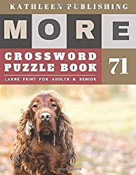 Large Crossword puzzles for Seniors: weekend crossword puzzle books for adults | More Large Print |  Hours of brain-boosting entertainment for adults ... citizens (crossword books quick, Band 71)