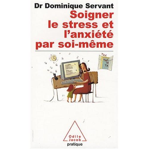 Soigner le stress et l'anxiété par soi-même