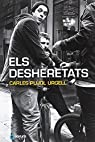 Els Desheretats par Carles Pujol Urgell
