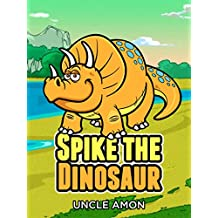 Spike the Dinosaur: Fun Short Stories and Jokes for Kids (Fun Time Reader Book 6) (English Edition)