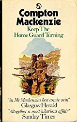Keep the Home Guard Turning by Compton Mackenzie (1972-02-23)