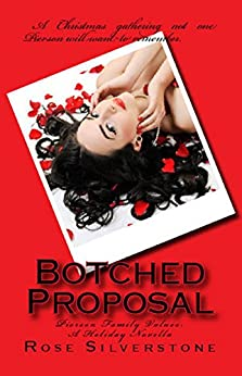 Botched Proposal (Pierson Family Values Book 0) by [Silverstone, Rose]
