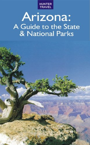 Arizona: A Guide to the State & National Parks (English Edition)