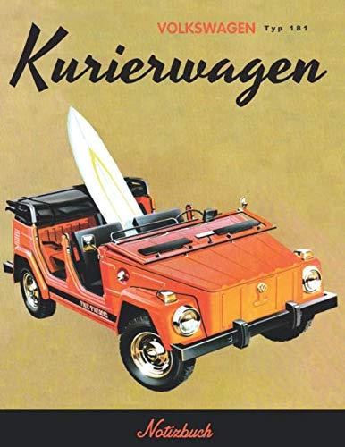 VOLKSWAGEN  Typ 181: Kurierwagen Notizbuch