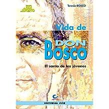 Vida de Don Bosco (edición juventud)