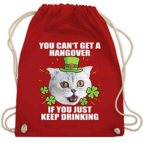 St. Patricks Day - You can't get a hangover if you just keep drinking - Unisize - Rot - WM110 - Turnbeutel & Gym Bag