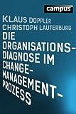 Die Organisationsdiagnose im Change-Management-Prozess