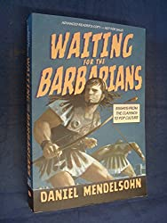 Waiting for the Barbarians
