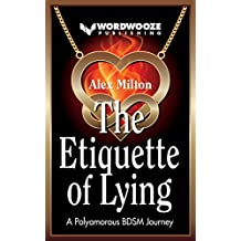 The Etiquette of Lying: A Polyamorous BDSM Journey