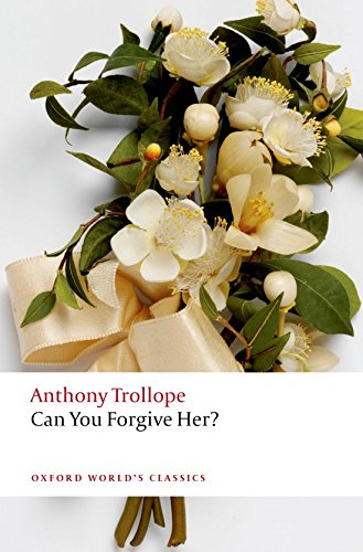 Can You Forgive Her? (Oxford World's Classics) Classic Haube