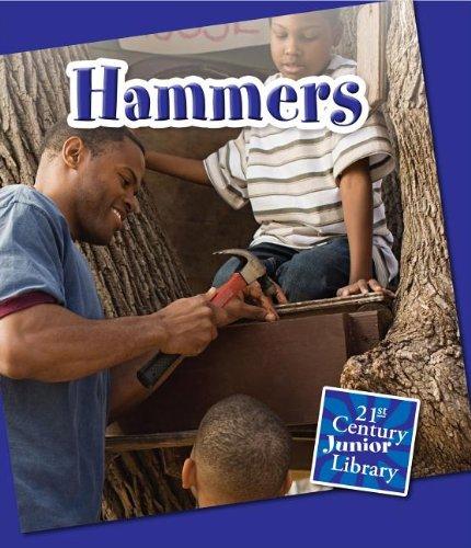 Hammers (21st Century Junior Library: Basic Tools)
