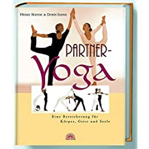 Partner-Yoga. Eine Bereicherung für Körper, Geist und Seele