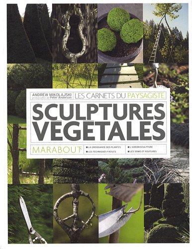 Topiaires et sculptures végétales par Andrew Mikolajski