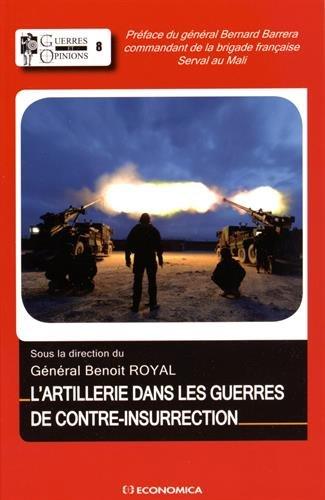 L'artillerie dans les guerres de contre-insurrection par Benoît Royal, Collectif