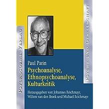 Psychoanalyse, Ethnopsychoanalyse, Kulturkritik. CD-ROM