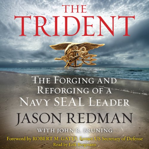trident-the-forging-and-reforging-of-a-navy-seal-leader
